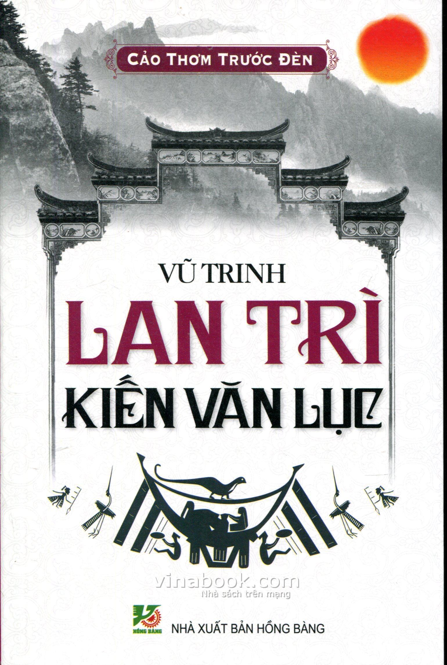 [Việt Nam] Lan Trì Kiến Văn Lục (2015)