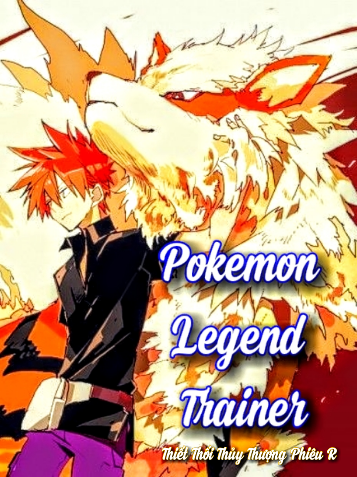 Pokemon Legend Trainer (Tinh Linh Chi Truyền Kỳ Huấn Luyện Gia)