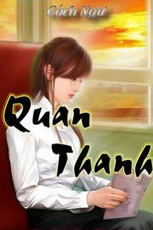 [Dịch] Quan Thanh