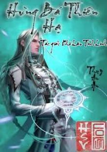 [Dịch] Hùng Bá Thiên Hạ