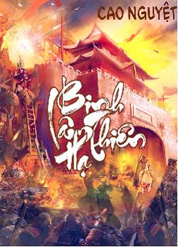 [Dịch] Binh Lâm Thiên Hạ