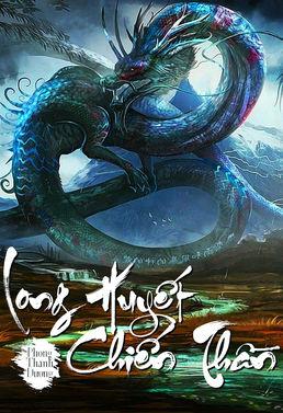 [Dịch] Long Huyết Chiến Thần