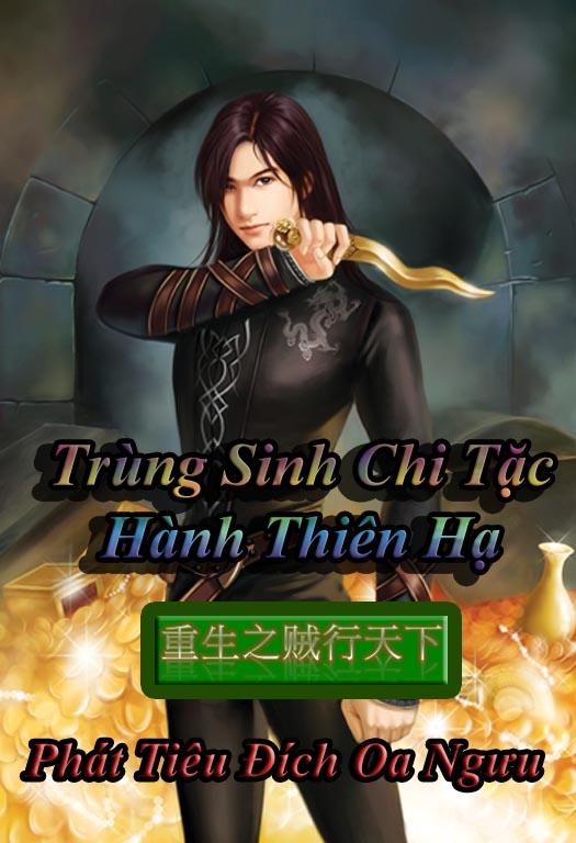 Trùng Sinh Chi Tặc Hành Thiên Hạ - Reconvert
